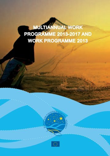 multiannual work programme 2013-2017 and work programme 2013