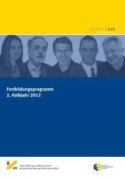 Fortbildungsprogramm 2. Halbjahr 2012 - Institut Bildung und ...