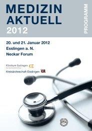 MEDIZIN AKTUELL 20. und 21. Januar 2012 Esslingen a. N. Neckar ...