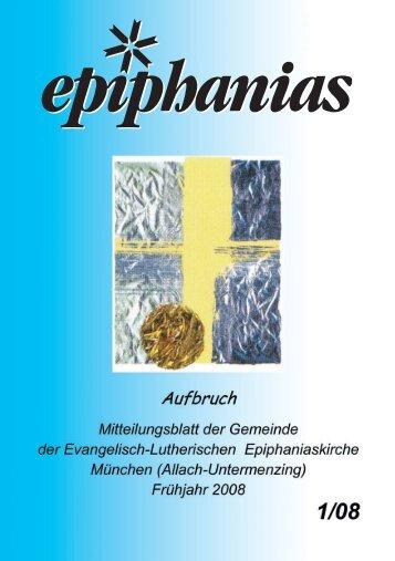 Epiphanias-Gemeindebrief Frühjahr 2008 - Lutherische ...