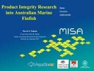 Product Integrity Research into Australian Marine Finfish (.PDF) - MISA