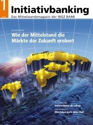 "Eine Idee macht Schule (WGZ-BANK ""Initiativbanking"" Nr 1/2012)"
