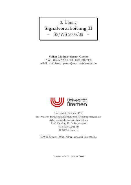 3.¨Ubung Signalverarbeitung II – SS/WS2005/06 - Universität Bremen