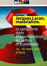 Jacques Lacan, matérialiste. - Centre de Recherches ...