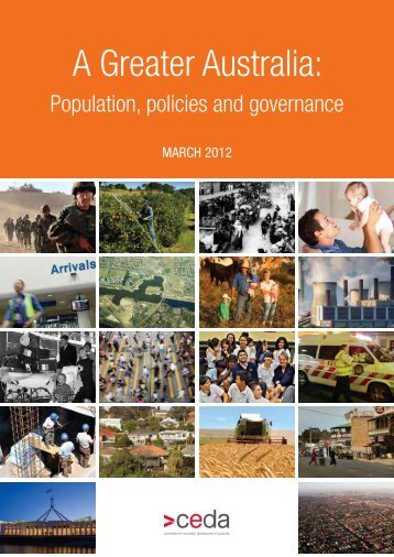 A Greater Australia: Population, policies and governance - CEDA