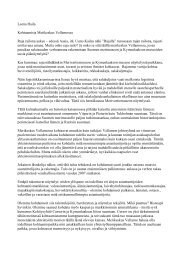 Leena Haila Kohtaamisia Merikeskus Vellamossa Raja railona aukee