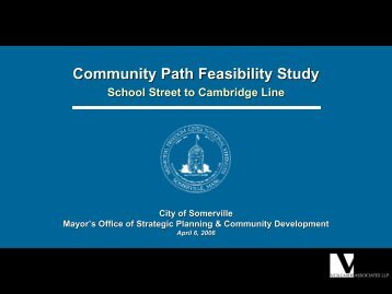 City of Somerville Feasibility Study Presentation - Green Line ...