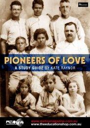 Pioneers of Love Teachers Notes