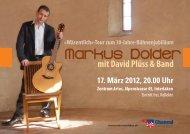 17. März 2012, 20.00 Uhr Zentrum Artos ... - Markus Dolder