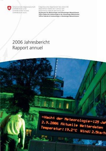 2006 Jahresbericht Rapport annuel - MeteoSwiss
