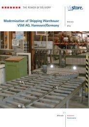 Modernization of Shipping Warehouse VSM AG, Hannover ... - viastore