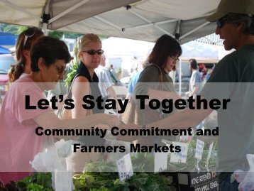 Community Commitment and Farmers Markets