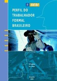 PERFIL DO TRABALHADOR FORMAL BRASILEIRO - CNI