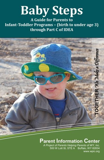 Baby Steps: Part C of IDEA - Parent Information Center