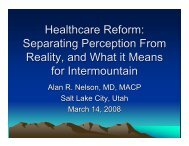 Healthcare Reform: Separating Perception From ... - Intermountain.net