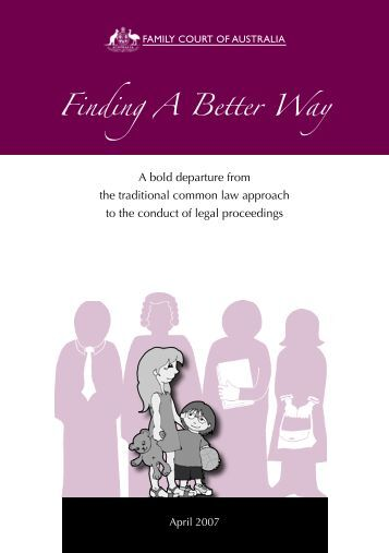Finding A Better Way - Family Court of Australia