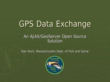 GPS Data Exchange: An AJAX/GeoServer Open Source Solution