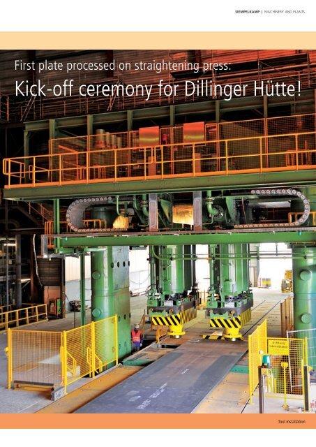Kick-off ceremony for Dillinger Hütte! - Siempelkamp