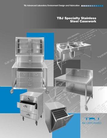 TBJ Specialty Stainless Steel Casework - TBJ Inc