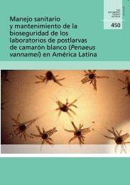 Manejo sanitario y mantenimiento de la bioseguridad de ... - FAO.org