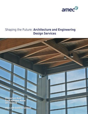 Architecture and Engineering Design Services - Amec