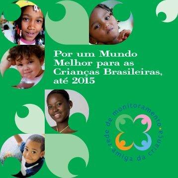 Por um Mundo Melhor para as Crianças ... - Fundação Abrinq