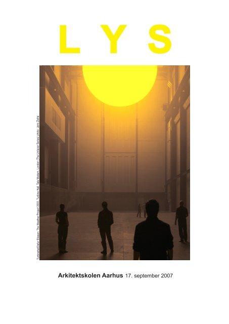 Lys temadag på Arkitektskolen Aarhus i pdf-format - Lysnet
