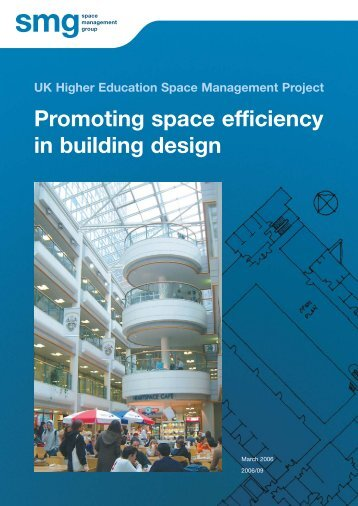 Promoting space efficiency in building design - Space Management ...