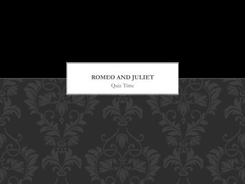 Romeo and Juliet ppt - Students.ou.edu