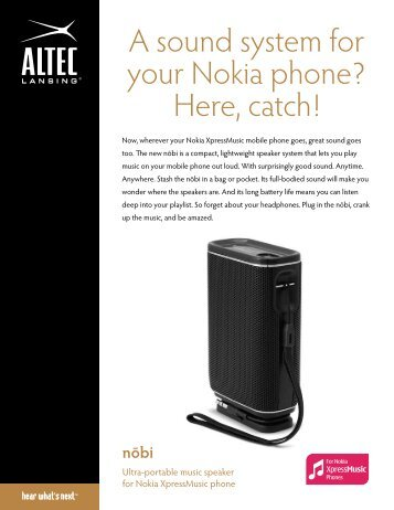A sound system for your Nokia phone? Here, catch! - Altec Lansing
