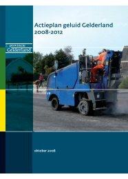 Gelderse Actie plan Geluid 2008 - 2012 - Wij helpen graag!
