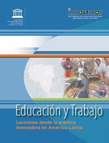 Educación y trabajo: lecciones desde la práctica ... - unesdoc - Unesco