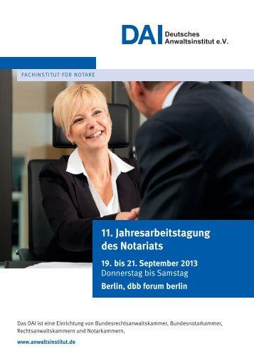 11. Jahresarbeitstagung des Notariats - Deutsches Anwaltsinstitut eV