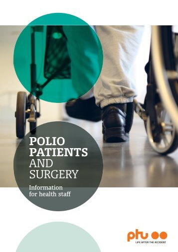 POLIO PATIENTS AND SURGERY - Post Polio Support Group Ireland