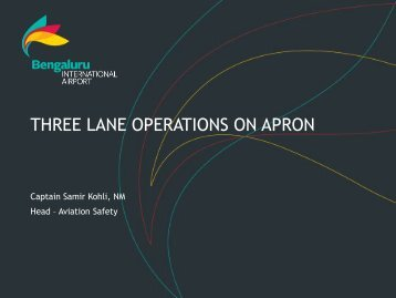 Three lane procedures on Apron - ACI Objective. To provide the ...