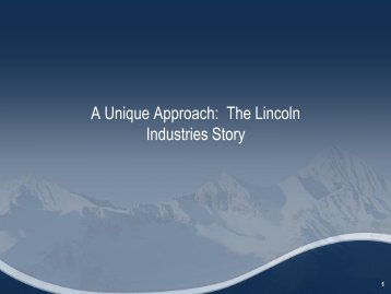 A Unique Approach: The Lincoln Industries Story - HealthCare 21 ...