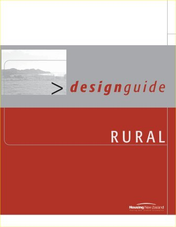 Design Guide - Rural - Housing New Zealand