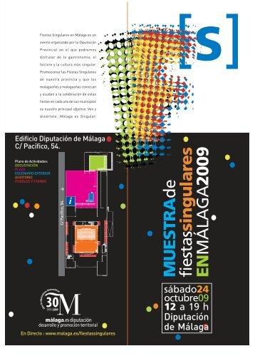 Fiestas Singulares en Málaga es un evento organizado por la ...