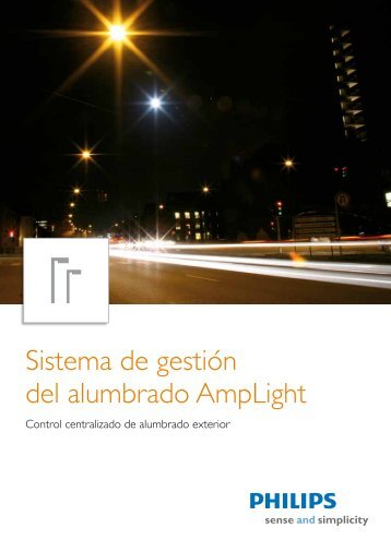 Sistema de gestión del alumbrado AmpLight - Philips Lighting