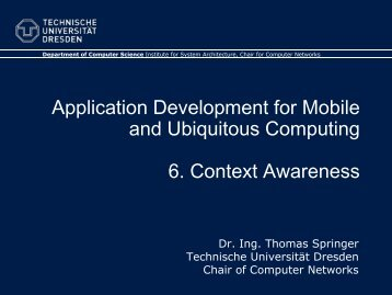 6. Context Awareness - Faculty of Computer Science - Technische ...