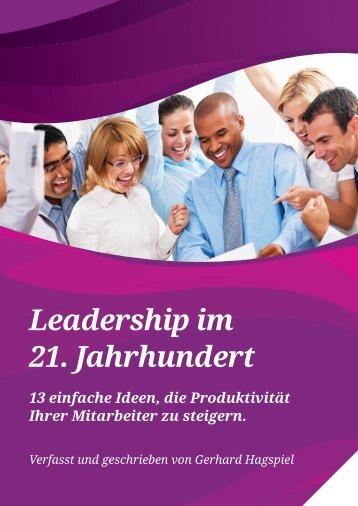 Gerhard Hagspiel - Leadership im 21. Jahrhundert