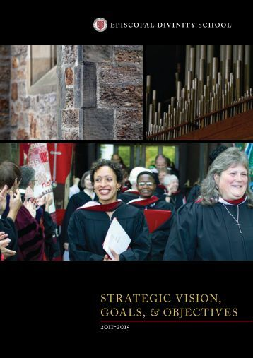Strategic ViSion, goalS, & objectiVeS - Episcopal Divinity School