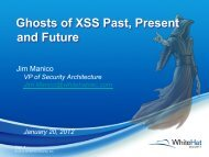 Ghosts of XSS Past, Present and Future - WhiteHat Security