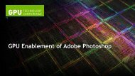 GPU Enablement of Adobe Photoshop - GPU Technology Conference
