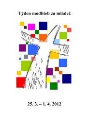 Týden modliteb za mládež 25. 3. – 1. 4. 2012