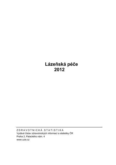 Lázeňská péče 2012 - ÚZIS ČR