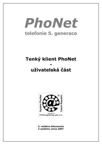 telefonie 5. generace Tenký klient PhoNet - uživatelská část