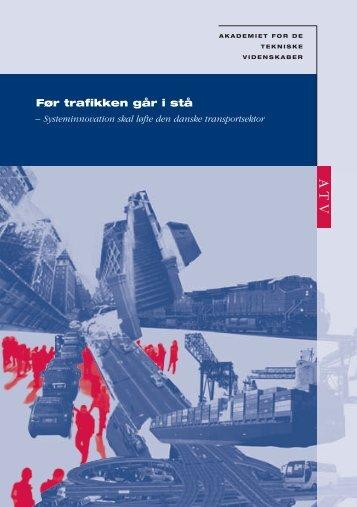 Før trafikken går i stå - Den Danske Maritime Fond