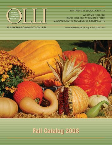 Fall Catalog 2008 - BerkshireOLLI.org