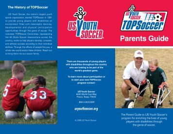 TOPSoccer Parents Guide (PDF) - US Youth Soccer